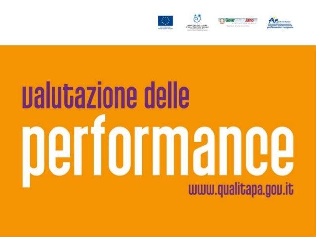 Ciclo della Performance: amministrazioni a confronto Sviluppo di obiettivi e indicatori nell'ambito del ciclo della perfor...