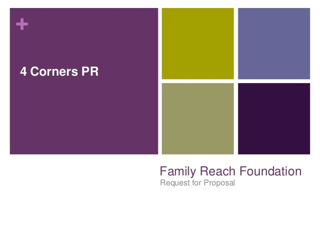 + Family Reach Foundation Request for Proposal 4 Corners PR