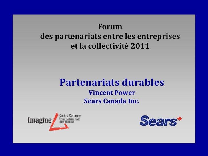 Forumdes partenariats entre les entreprises        et la collectivité 2011     Partenariats durables            Vincent Po...