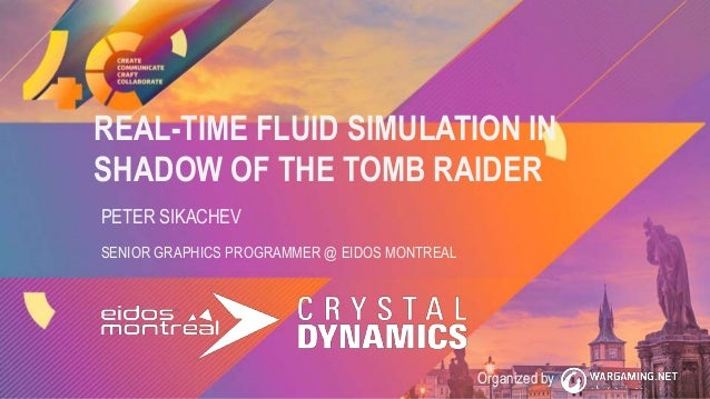 Real-time Fluid Simulation in Shadow of the Tomb Raider