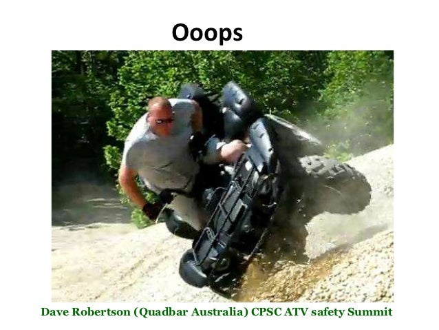 OoopsDave Robertson (Quadbar Australia) CPSC ATV safety Summit