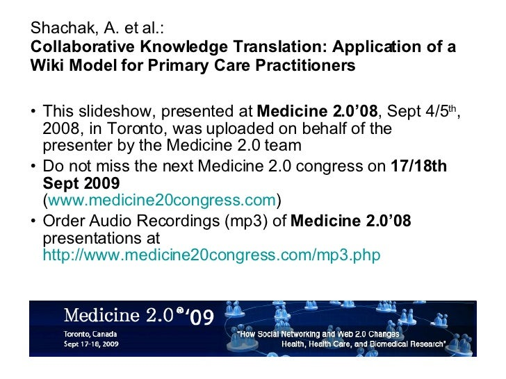 Shachak, A. et al.: Collaborative Knowledge Translation: Application of a Wiki Model for Primary Care Practitioners <ul><l...