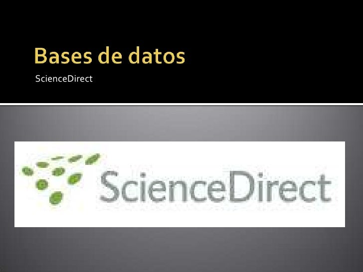 Bases de datos<br />ScienceDirect<br />