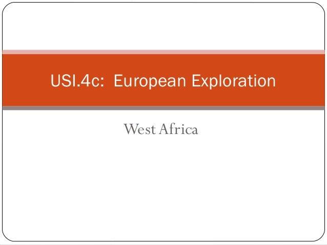 USI.4c: European Exploration West Africa