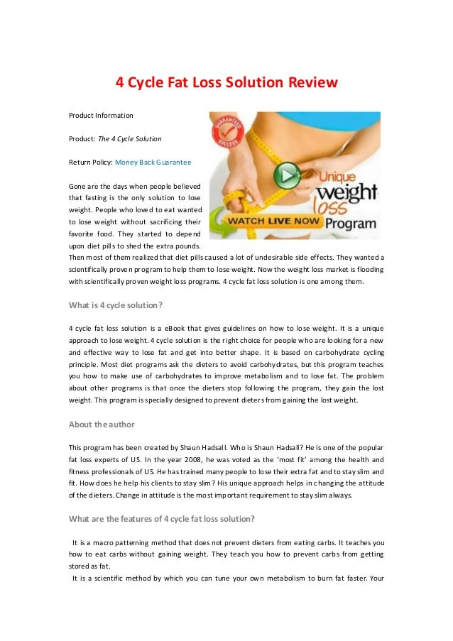 4 Cycle Fat Loss Solution ReviewProduct InformationProduct: The 4 Cycle SolutionReturn Policy: Money Back GuaranteeGone ar...