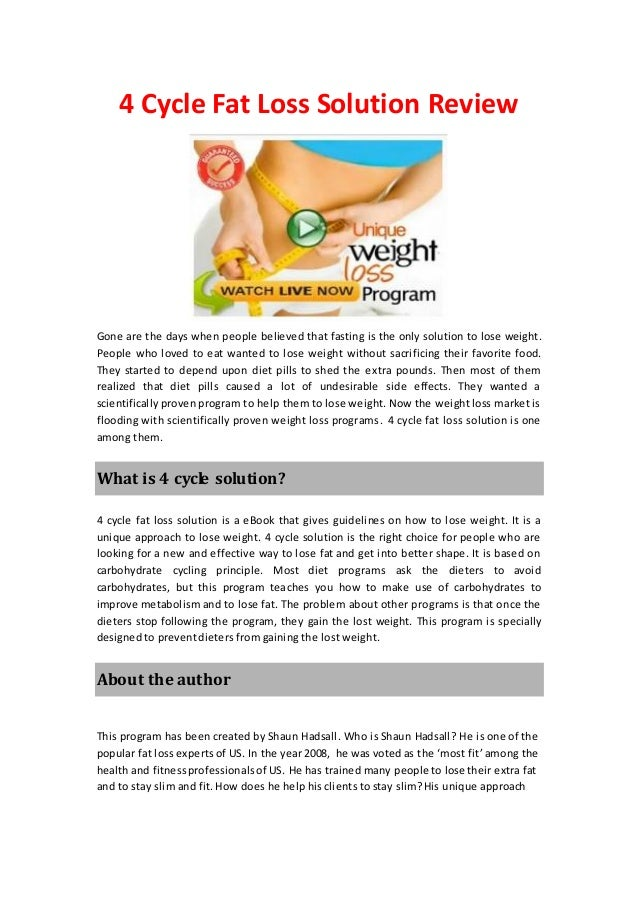 4 Cycle Fat Loss Solution ReviewGone are the days when people believed that fasting is the only solution to lose weight.Pe...