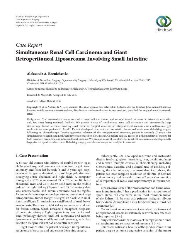 Case Report Simultaneous Renal Cell Carcinoma and Giant Retroperitoneal Liposarcoma Involving Small Intestine Aleksandr A....