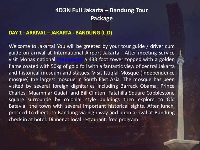 4d3n Full Jakarta Bandung Tour Package