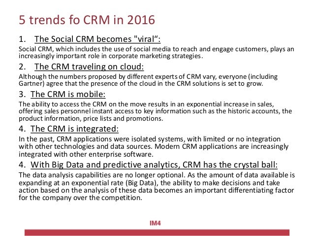 """5 trends fo CRM in 2016 1. The Social CRM becomes """"viral"""": Social CRM, which includes the use of social media to reach and..."""