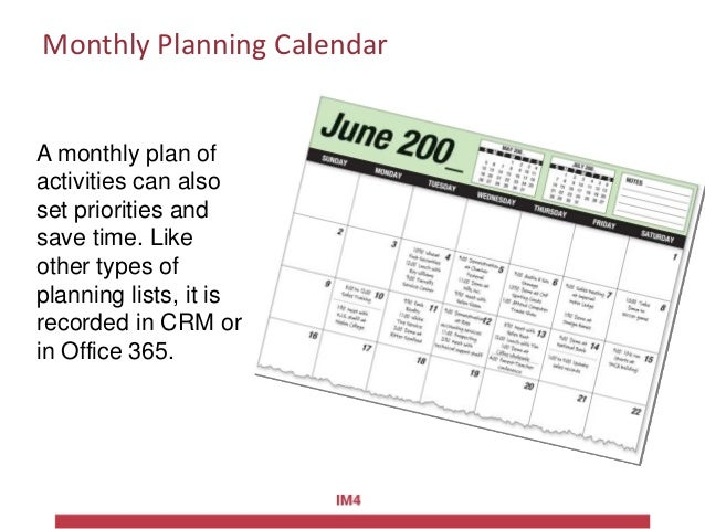 Monthly Planning Calendar A monthly plan of activities can also set priorities and save time. Like other types of planning...