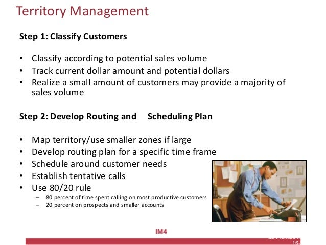 Copyright © 2010 Pearson Education, Inc. Publishing as Prentice Hall Territory Management Step 1: Classify Customers • Cla...