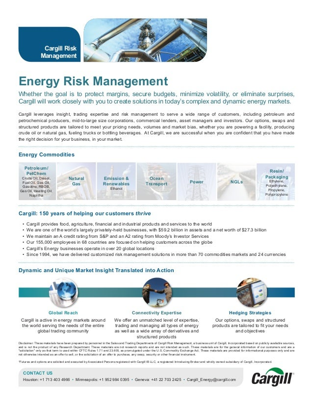 Energy Risk Management Whether the goal is to protect margins, secure budgets, minimize volatility, or eliminate surprises...