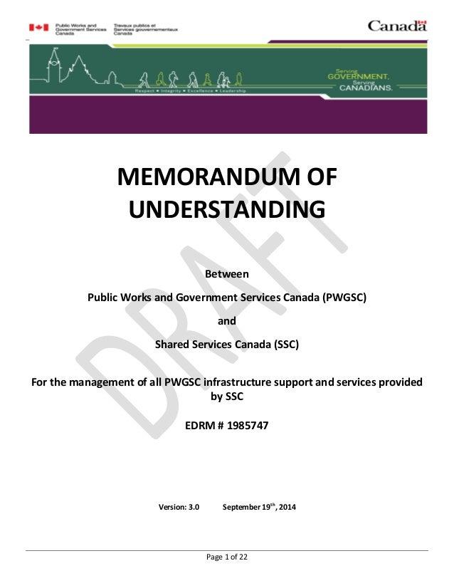 MEMORANDUM OF UNDERSTANDING Page 1 of 22 MEMORANDUM OF UNDERSTANDING Between Public Works and Government Services Canada (...