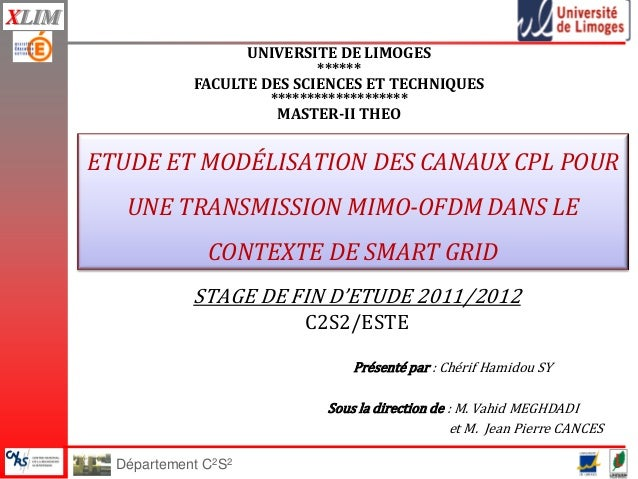 Département C2S2 XLIM STAGE DE FIN D'ETUDE 2011/2012 C2S2/ESTE UNIVERSITE DE LIMOGES ****** FACULTE DES SCIENCES ET TECHNI...