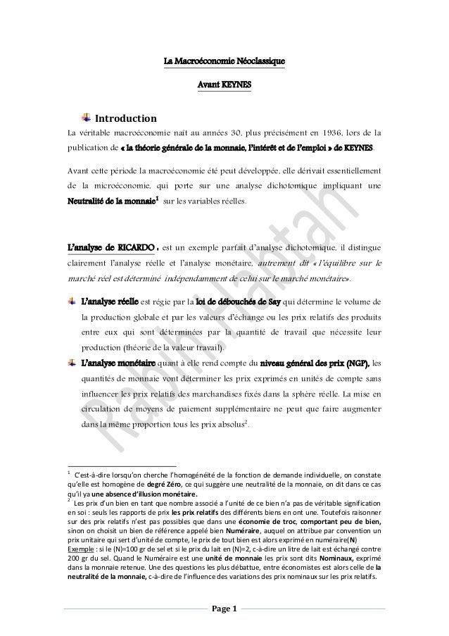 Page 1 La Macroéconomie Néoclassique Avant KEYNES Introduction La véritable macroéconomie naît au années 30, plus précisém...