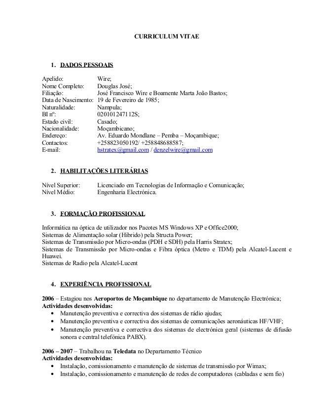 CURRICULUM VITAE 1. DADOS PESSOAIS Apelido: Wire; Nome Completo: Douglas José; Filiação: José Francisco Wire e Boamente Ma...