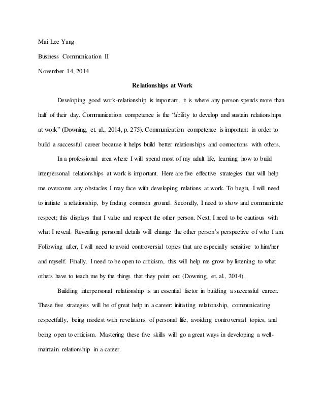 Writemyessay Com Mai Lee Yang Business Communication Ii November   Relationships At  Work Developing Good Work Essay On Solitude also Describing Myself Essay Essay  Relationships At Work How To Write An Essay Proposal Example