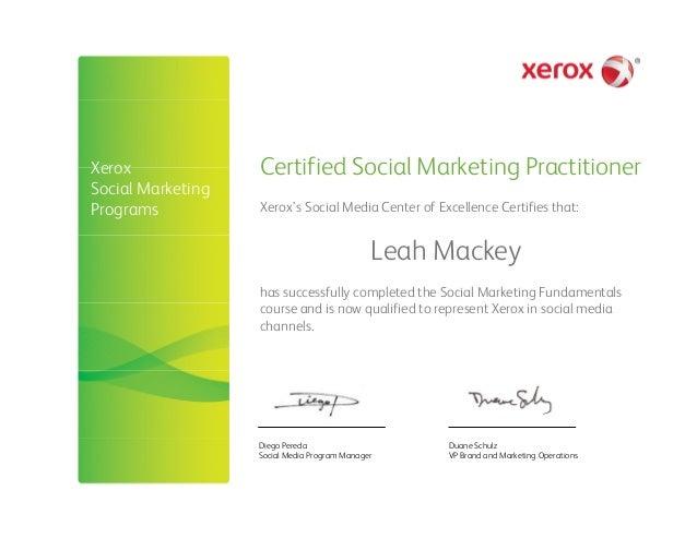 Certified Social Marketing Practitioner Diego Pereda Social Media Program Manager Duane Schulz VP Brand and Marketing Oper...