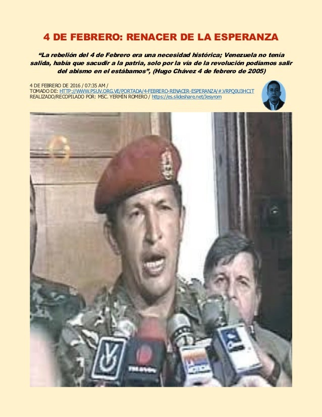 """4 DE FEBRERO: RENACER DE LA ESPERANZA """"La rebelión del 4 de Febrero era una necesidad histórica; Venezuela no tenía salida..."""