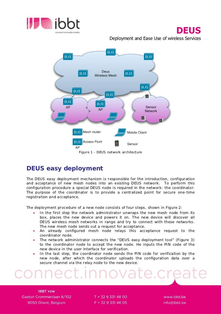 DEUS                                             Deployment and Ease Use of wireless Services                             ...