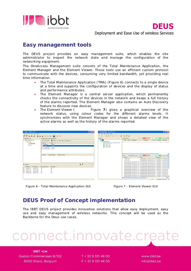 DEUS                                                 Deployment and Ease Use of wireless Services   Easy management tools ...