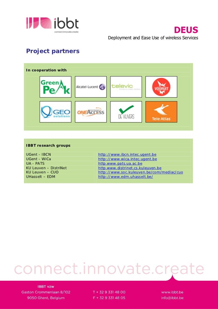 DEUS                             Deployment and Ease Use of wireless Services   Project partners   In cooperation with    ...