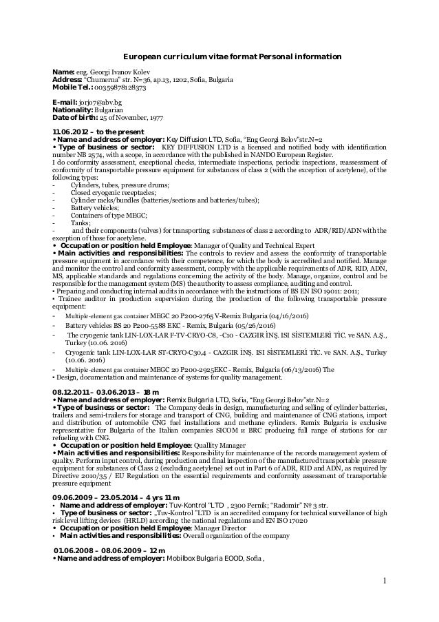 "European curriculum vitae format Personal information Name: eng. Georgi Ivanov Kolev Address: ""Chumerna"" str. N=36, ap.13,..."