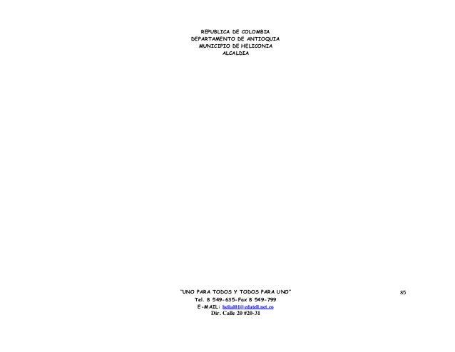 """REPUBLICA DE COLOMBIA   DEPARTAMENTO DE ANTIOQUIA     MUNICIPIO DE HELICONIA             ALCALDIA""""UNO PARA TODOS Y TODOS P..."""