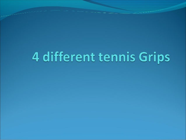 Before learning four different of tennis grips, we need to know how to hold right grip, Depending on where your index kn...