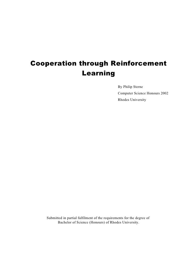 Cooperation through Reinforcement              Learning                                                   By Philip Sterne...