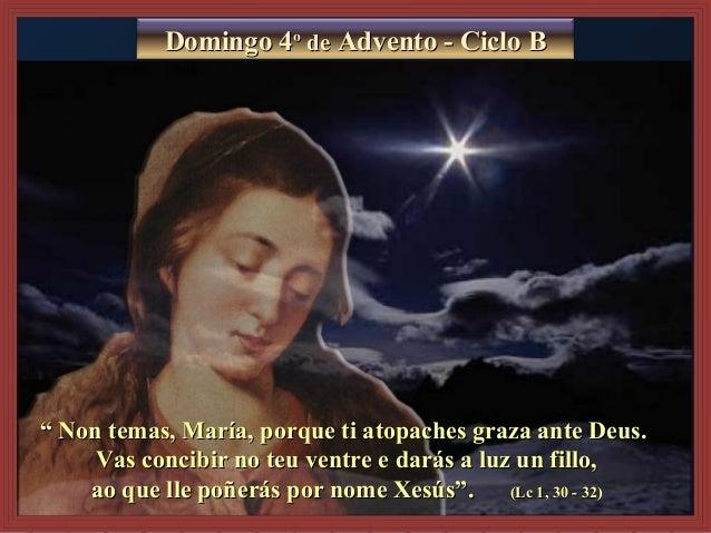 """"""""""" Non temas, María, porque ti atopaches graza ante Deus.Non temas, María, porque ti atopaches graza ante Deus. Vas concib..."""