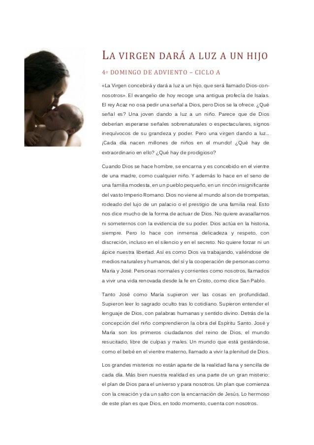 LA VIRGEN DARÁ A LUZ A UN HIJO 4º DOMINGO DE ADVIENTO – CICLO A «La Virgen concebirá y dará a luz a un hijo, que será llam...