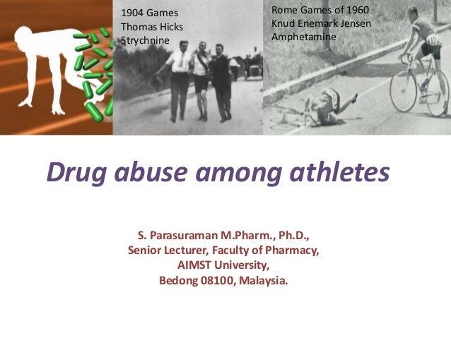 Drug abuse among athletes Rome Games of 1960 Knud Enemark Jensen Amphetamine 1904 Games Thomas Hicks Strychnine S. Parasur...