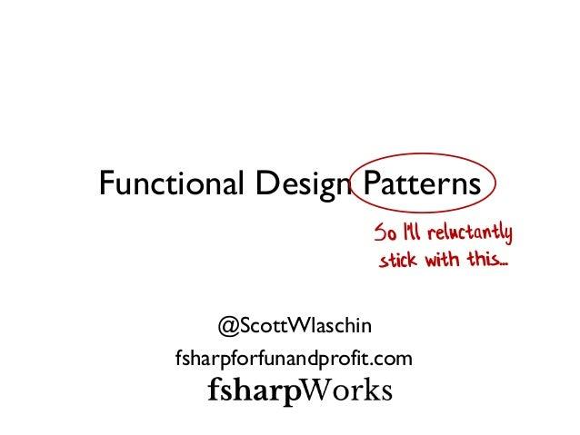 Functional Programming Patterns (NDC London 2014) Slide 3