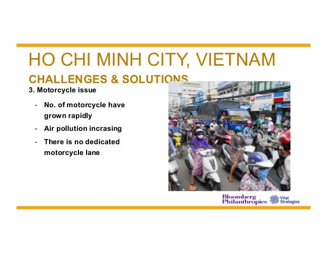 air pollution problem and strategies in ho chi minh city Motorbike pollution is a serious and growing problem faced by residents of vietnam, especially residents of ho chi minh city during my time living and study.