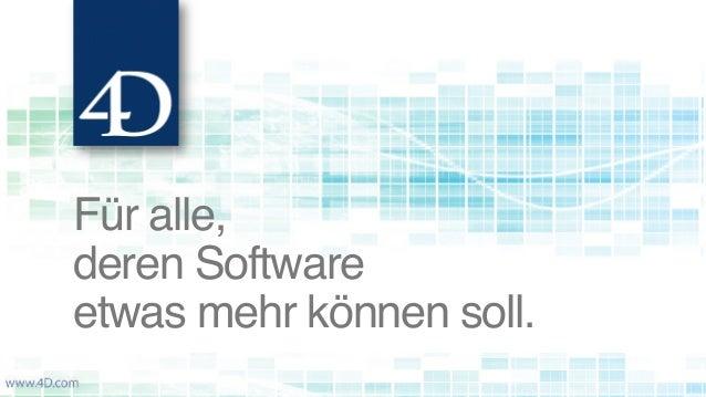 Für alle, deren Software etwas mehr können soll.