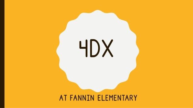 4DX AT FANNIN ELEMENTARY