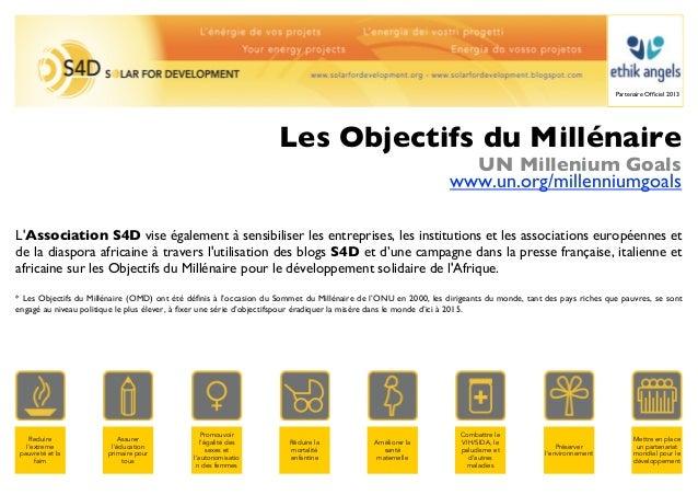 Partenaire Officiel 2013                                                                   Les Objectifs du Millénaire     ...