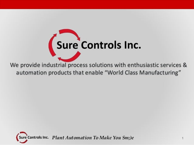 Plant Automation To Make You Sm;)e 1 We provide industrial process solutions with enthusiastic services & automation produ...