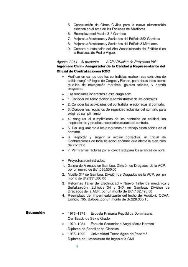 5 5 5. Construcción de Obras Civiles para la nueva alimentación eléctrica en el área de las Esclusas de Miraflores 6. Reem...