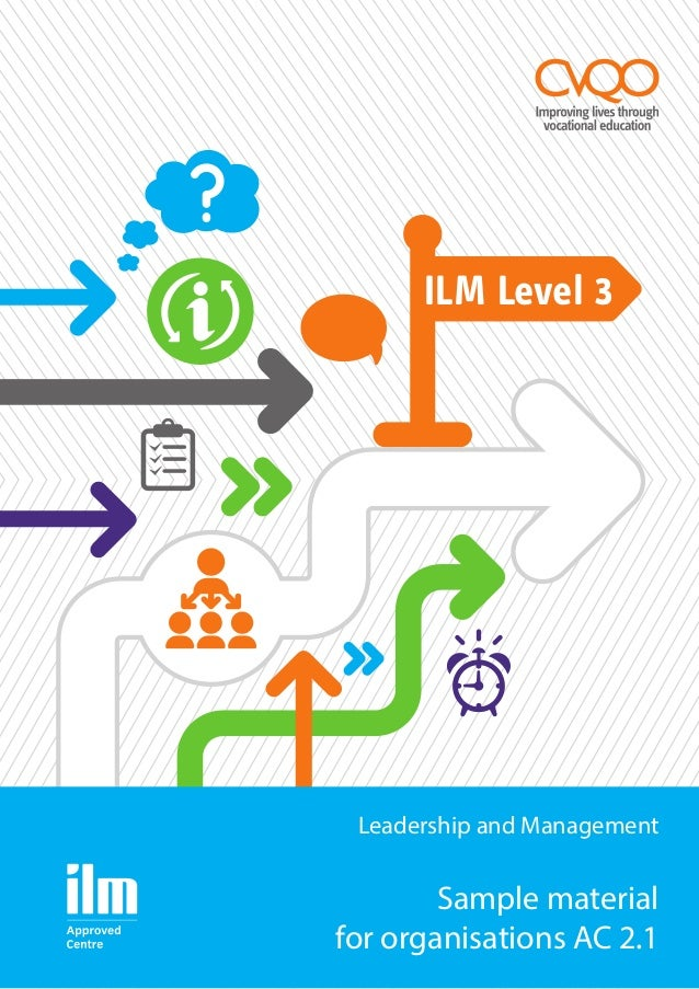 ilm assignments Free essay: [pic] ilm higher apprenticeship level 5 understanding the management role to improve management performance glyn thomas introduction i am.