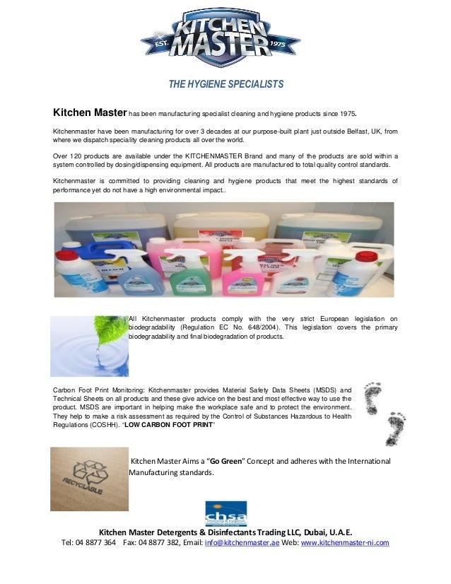 THE HYGIENE SPECIALISTS Kitchen Master Detergents & Disinfectants Trading LLC, Dubai, U.A.E. Tel: 04 8877 364 Fax: 04 8877...