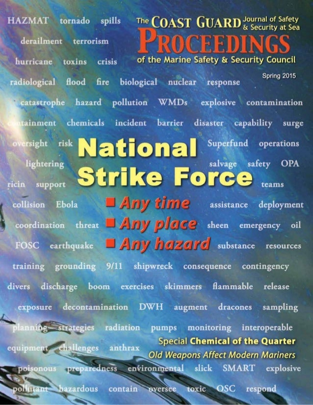 National strike force coast guard proceedings national strike force coast guard proceedings proc e e di ng s spring 2015 vol 72 number 1 history and heritage publicscrutiny Gallery