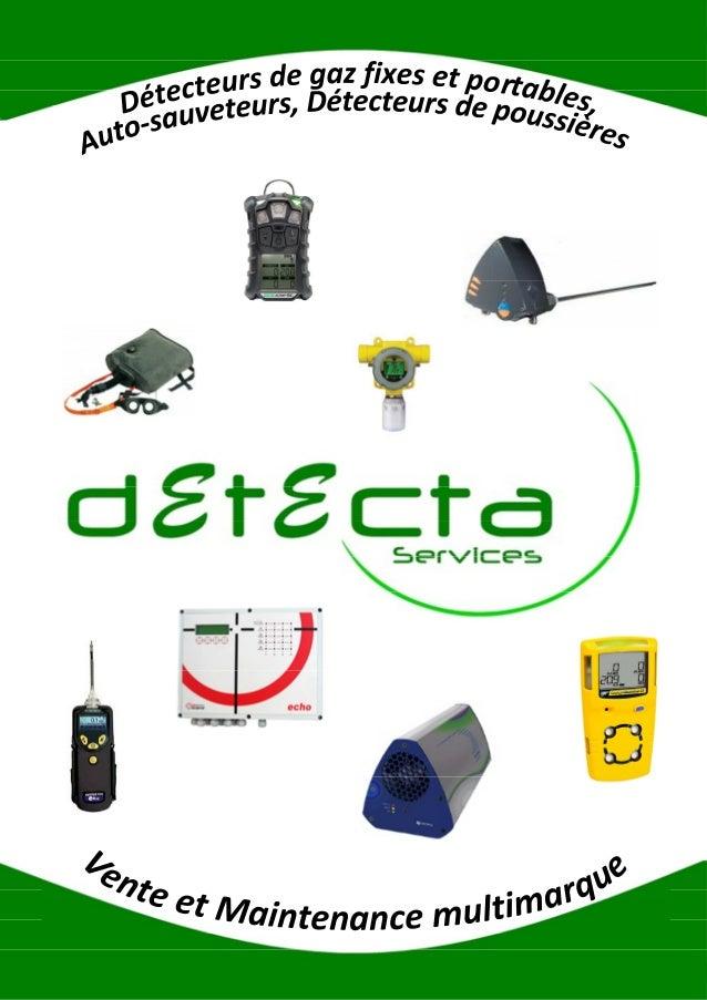 Qui sommes-nous ? Présentation de la société La société Détecta Services fondée en 2006, est spécialisée dans la détection...