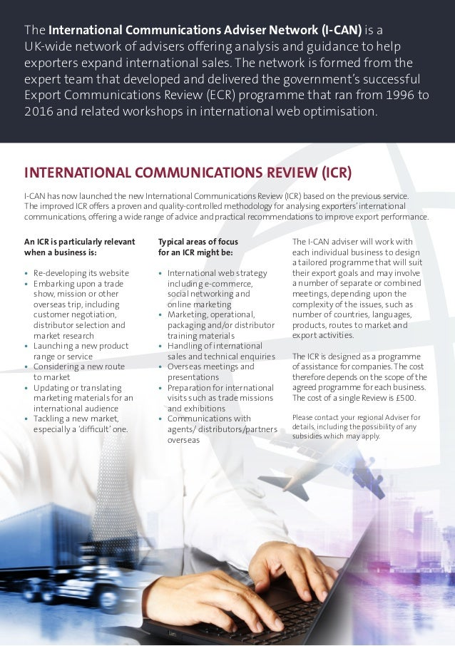 The International Communications Adviser Network (I-CAN) is a UK-wide network of advisers offering analysis and guidance t...