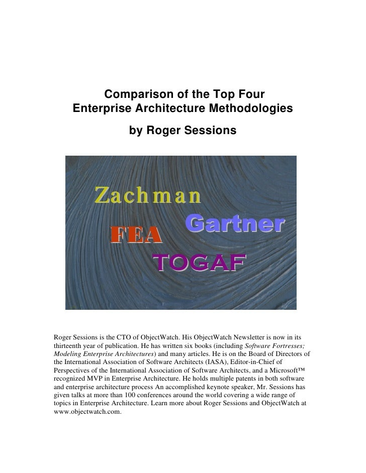 Comparison of the Top Four       Enterprise Architecture Methodologies                          by Roger Sessions         ...