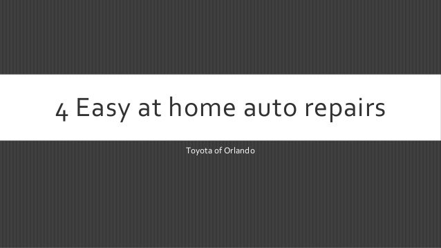 4 Easy at home auto repairs Toyota of Orlando