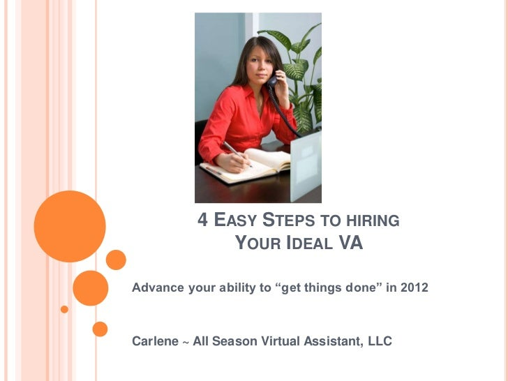 """4 EASY STEPS TO HIRING              YOUR IDEAL VAAdvance your ability to """"get things done"""" in 2012Carlene ~ All Season Vir..."""