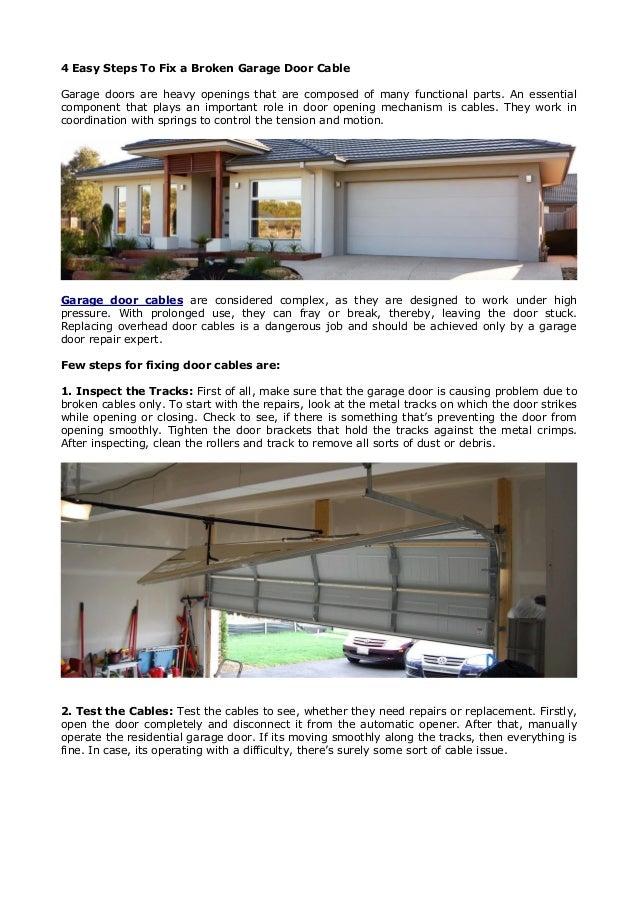 4 Easy Steps To Fix A Broken Garage Door Cable Garage Doors Are Heavy  Openings That ...