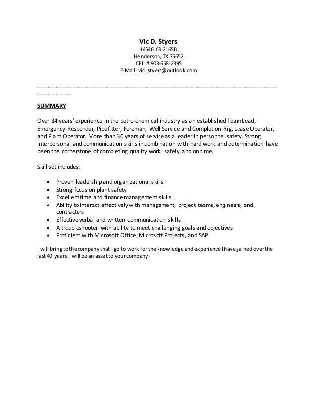 Vic D. Styers 14546 CR 2165D Henderson, TX 75652 CELL# 903-658-2395 E-Mail: vic_styers@outlook.com _______________________...